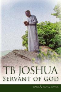 TB Joshua Servant of God